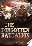 The Forgotten Battalion book