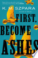 First  Become Ashes Book PDF
