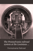 The Pennsylvania Railroad System at the Louisiana Purchase Exposition
