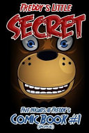 Freddy s Little Secret  Five Nights at Freddy s Comic Book  1  Unofficial    Full Color