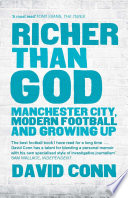 Richer Than God  Manchester City  Modern Football and Growing Up