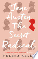 Jane Austen  the Secret Radical