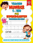 Tracing Numbers 1 100 For Kindergarten Toddlers And Kids Ages 3 5