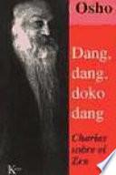 Dang  Dang  Doko Dang  charlas sobre el zen