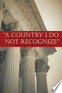 A Country I Do Not Recognize