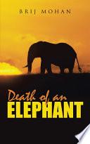 Death of an Elephant