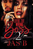 Luvin The Wrong Boss 2