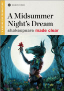 A Midsummer Night s Dream Plays Feel Timeless Even If His Centuries Old