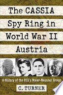 The Cassia Spy Ring In World War Ii Austria