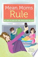 Mean Moms Rule