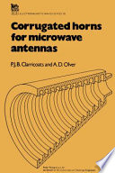 Corrugated Horns for Microwave Antennas Cylindrical Corrugated Waveguides Propagation And Radiation Characteristics