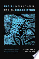 Racial Melancholia  Racial Dissociation Book PDF