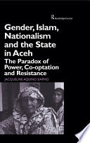Gender  Islam  Nationalism and the State in Aceh