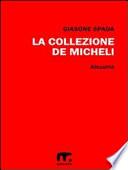 La collezione De Micheli