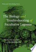 The Biology And Troubleshooting Of Facultative Lagoons [Pdf/ePub] eBook
