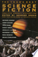 The Year s Best Science Fiction  Twelfth Annual Collection