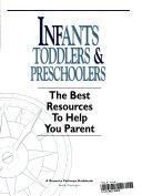 Infants  toddlers   preschoolers
