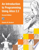 An Introduction to Programming Using Alice 2 2