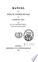 Manuel des juges et justices de paix du canton de Vaud