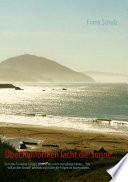 ber Kalifornien lacht die Sonne