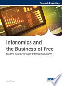 Infonomics and the Business of Free: Modern Value Creation for Information Services Underlying Value Of Information In