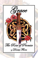 Grace  The Rose of Promise