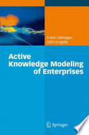 Active Knowledge Modeling of Enterprises