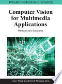Computer Vision for Multimedia Applications  Methods and Solutions
