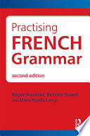 Practicing French Grammar : of varied and accessible exercises...