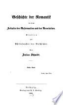 Geschichte der Romantik in dem Zeitalter der Reformation und der Revolution