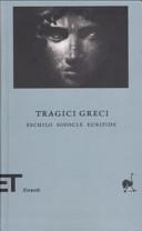 Tragici greci  Eschilo Sofocle Euripide