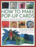 How to Make Pop-Up Cards To Receive This Book Shows You How