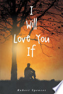 I Will Love You If