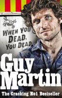download ebook guy martin: when you dead, you dead pdf epub