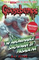 Goosebumps  The Abominable Snowman of Pasadena