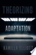 Theorizing Adaptation