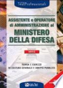 Assistente e operatore di amministrazione al ministero della difesa