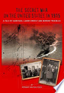 The Secret War on the United States in 1915 Book PDF