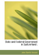 State and Federal Government in Switzerland;