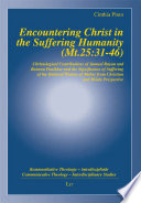Encountering Christ in the Suffering Humanity  Mt 25 31 46