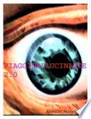 VIAGGIO ALLUCINANTE 2 0