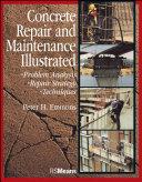 Concrete repair and maintenance illustrated
