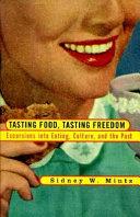 Tasting food  tasting freedom