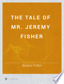 The Tale of Mr  Jeremy Fisher