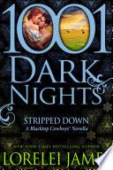 Stripped Down  A Blacktop Cowboys   Novella