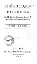 Rhétorique Françoise, tome second.