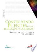 CONSTRUYENDO PUENTES ENTRE TEOLOG  AS Y CULTURAS