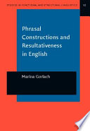 Phrasal Constructions and Resultativeness in English