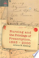 Nursing and the Privilege of Prescription  1893 2000