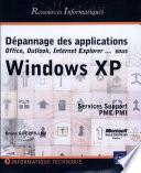 D  pannage des applications Office  Outlook  Internet Explorer    sous Windows XP